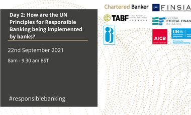 How are the UN Principles for Responsible Banking being implemented by banks?