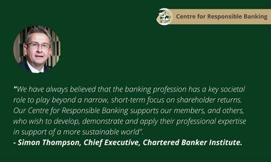 Centre for Responsible Banking – supporting a responsible and sustainable banking profession